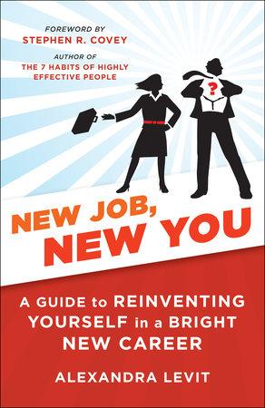 New Job, New You by Alexandra Levit