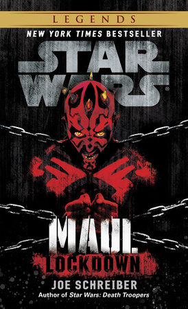 Lockdown: Star Wars Legends (Maul) by Joe Schreiber