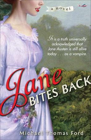 Jane Bites Back by Michael Thomas Ford