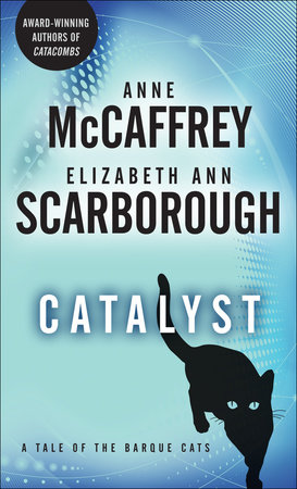 Catalyst by Anne McCaffrey   Elizabeth Ann Scarborough