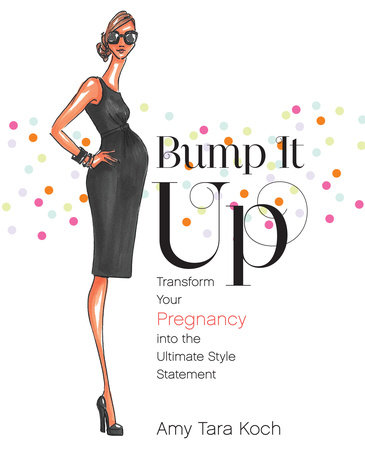 Bump It Up by Amy Tara Koch