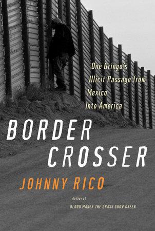 Border Crosser by Johnny Rico