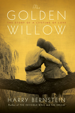 The Golden Willow by Harry Bernstein