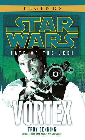 Vortex: Star Wars  Legends (Fate of the Jedi) by Troy Denning