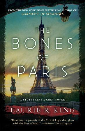 The Bones of Paris by Laurie R. King