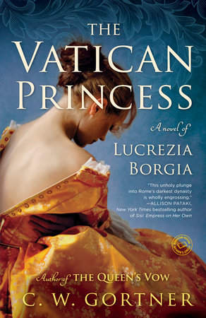 The Vatican Princess by C.  W. Gortner