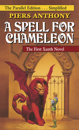 A Spell for Chameleon (The Parallel Edition... Simplified) by Piers Anthony