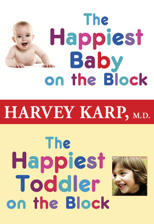 The Happiest Baby on the Block and The Happiest Toddler on the Block 2-Book Bundle by Harvey Karp, M.D.