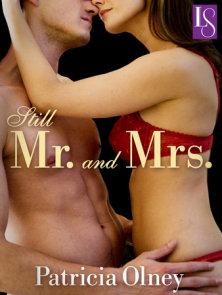 Still Mr. and Mrs.