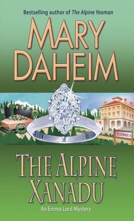 The Alpine Xanadu by Mary Daheim