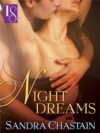 Night Dreams by Sandra Chastain