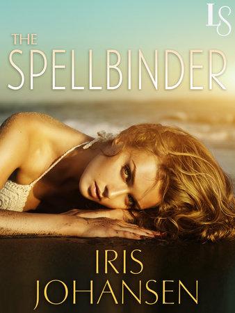 The Spellbinder by Iris Johansen