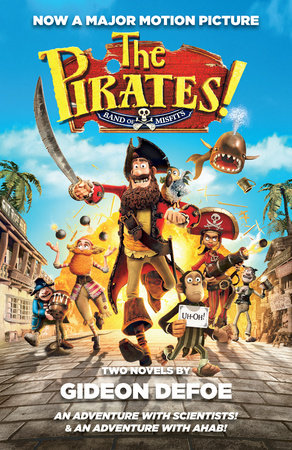 The Pirates! Band of Misfits (Movie Tie-in Edition) by Gideon Defoe
