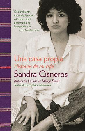 Una casa propia by Sandra Cisneros
