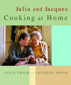 Julia and Jacques Cooking at Home