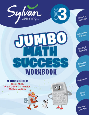3rd Grade Jumbo Math Success Workbook by Sylvan Learning