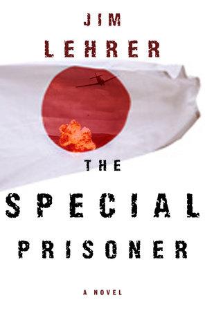 The Special Prisoner by Jim Lehrer