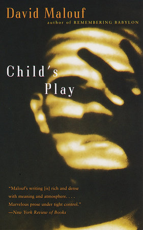 Child's Play by David Malouf