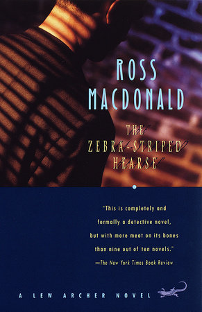 The Zebra-Striped Hearse by Ross Macdonald