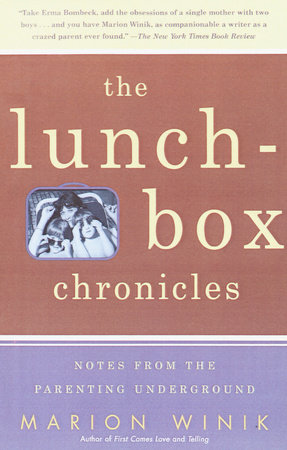 The Lunch-Box Chronicles by Marion Winik