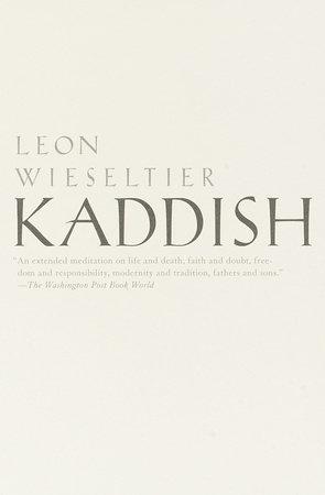 Kaddish by Leon Wieseltier