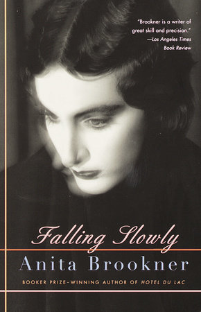 Falling Slowly by Anita Brookner