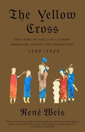 The Yellow Cross by Rene Weis