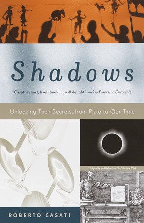 Shadows by Roberto Casati
