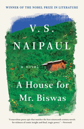 A House for Mr. Biswas by V. S. Naipaul