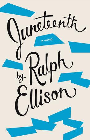 Juneteenth by Ralph Ellison