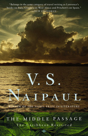 The Middle Passage by V. S. Naipaul