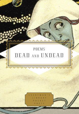 Poems Dead and Undead | PenguinRandomHouse com: Books