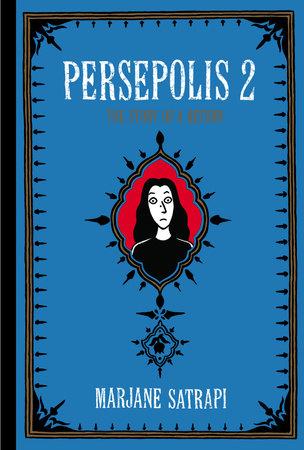 Persepolis 2 by Marjane Satrapi