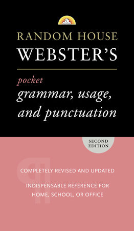 Random House Webster's Pocket Grammar, Usage, and Punctuation by Random House