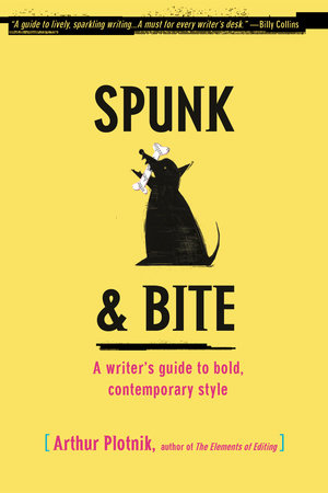 Spunk & Bite by Arthur Plotnik