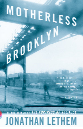 Motherless Brooklyn (Movie Tie-In Edition) by Jonathan