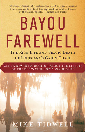 Bayou Farewell by Mike Tidwell