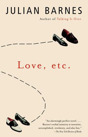 Love, etc. by Julian Barnes