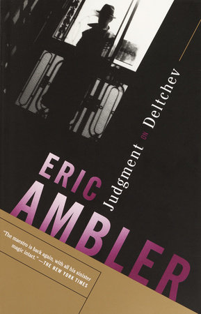 Judgment on Deltchev by Eric Ambler