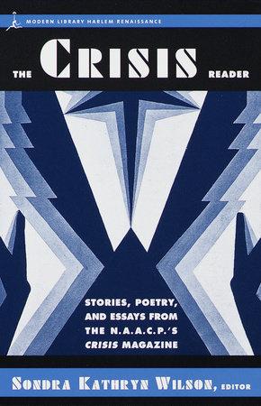 The Crisis Reader by Dr. Sondra Kathryn Wilson