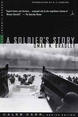 A Soldier's Story by Omar N. Bradley