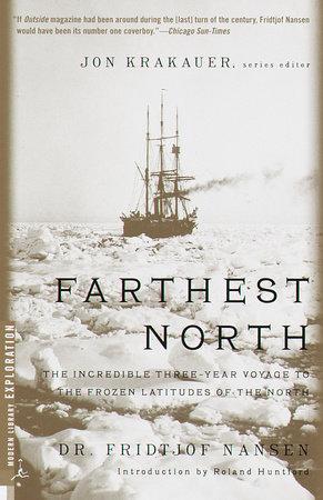 Farthest North by Dr. Fridjtof Nansen