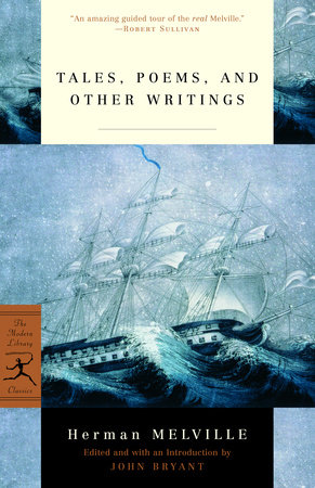 Tales, Poems, and Other Writings by Herman Melville