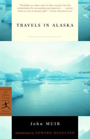 Travels in Alaska by John Muir