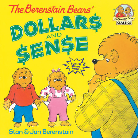 The Berenstain Bears' Dollars and Sense by Stan Berenstain and Jan Berenstain