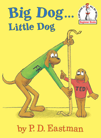 Big Dog...Little Dog by P.D. Eastman