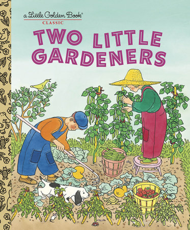Two Little Gardeners by Margaret Wise Brown and Edith Thacher Hurd