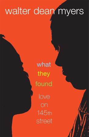 What They Found by Walter Dean Myers