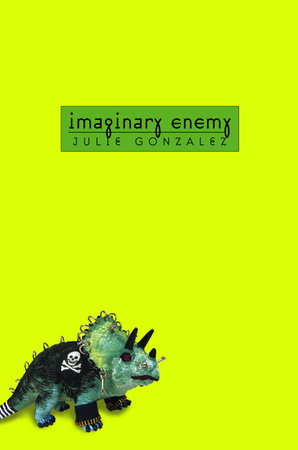 Imaginary Enemy by Julie Gonzalez