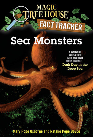 Sea Monsters by Mary Pope Osborne and Natalie Pope Boyce